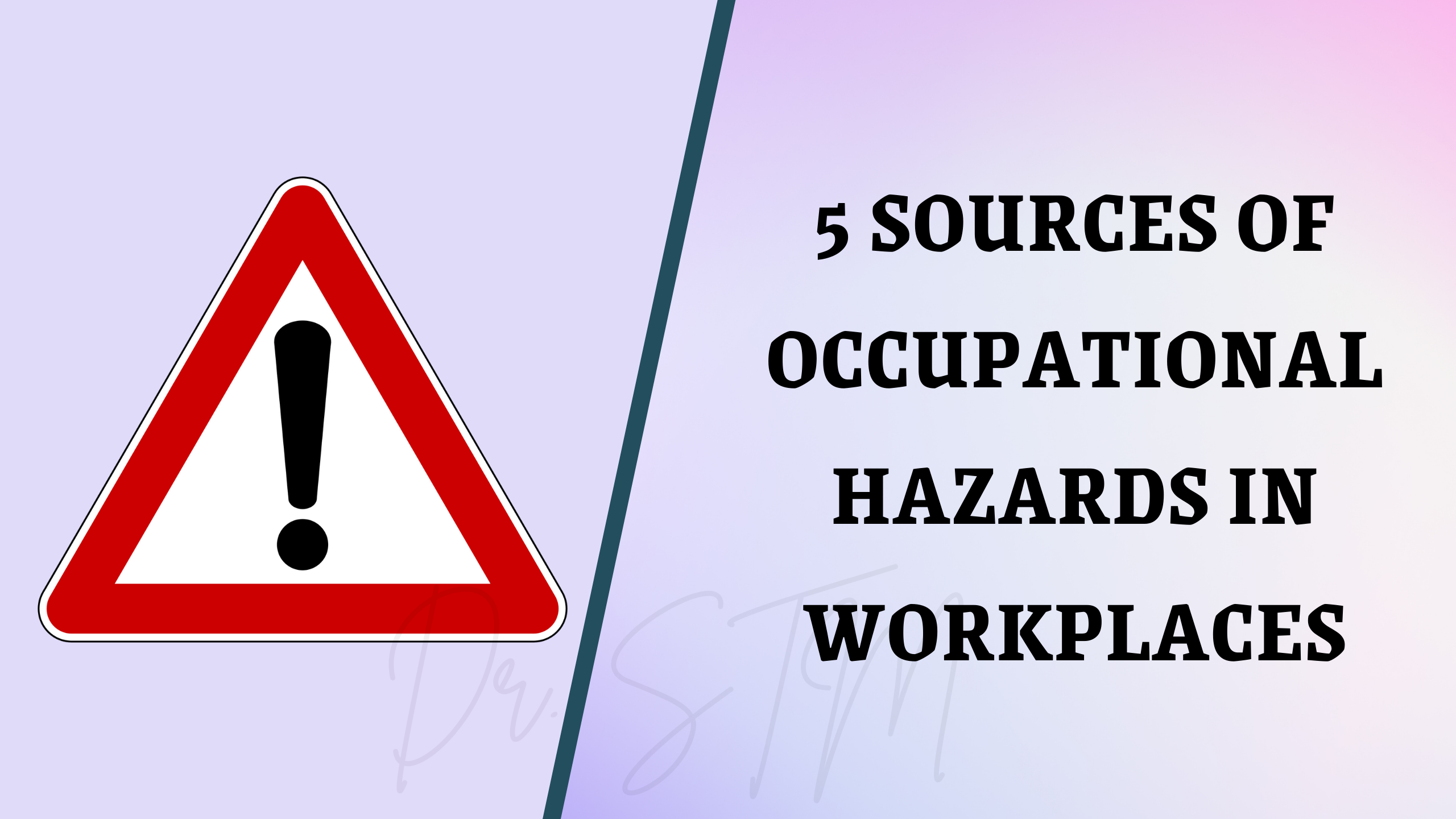 Read more about the article Five sources of occupational hazards